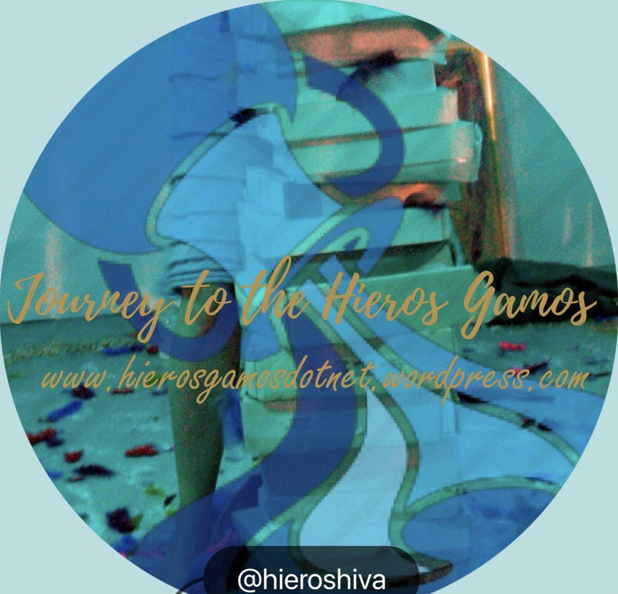 JOURNEY TO THE HIEROS GAMOS